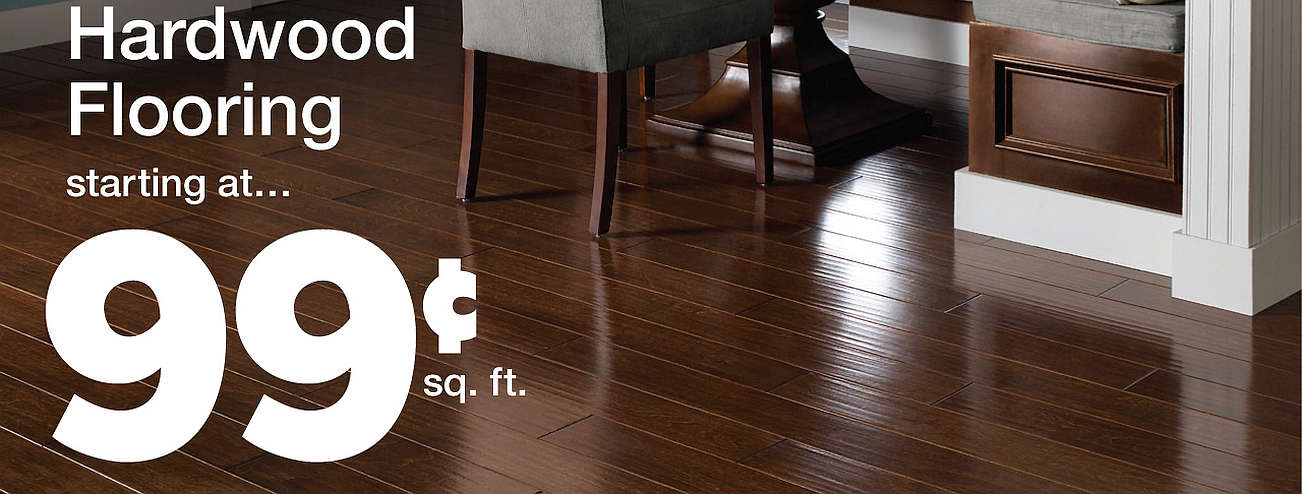 Hardwood Starting at 99 cents per sq ft