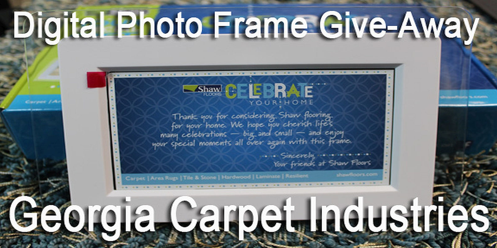 Georgia Carpet Digital Photo Memory Frame Giveaway!!
